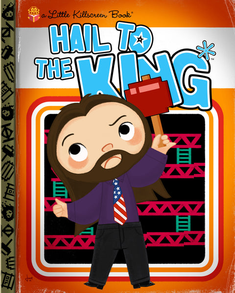 "Joey Spiotto ""Hail to the King*"" Print"