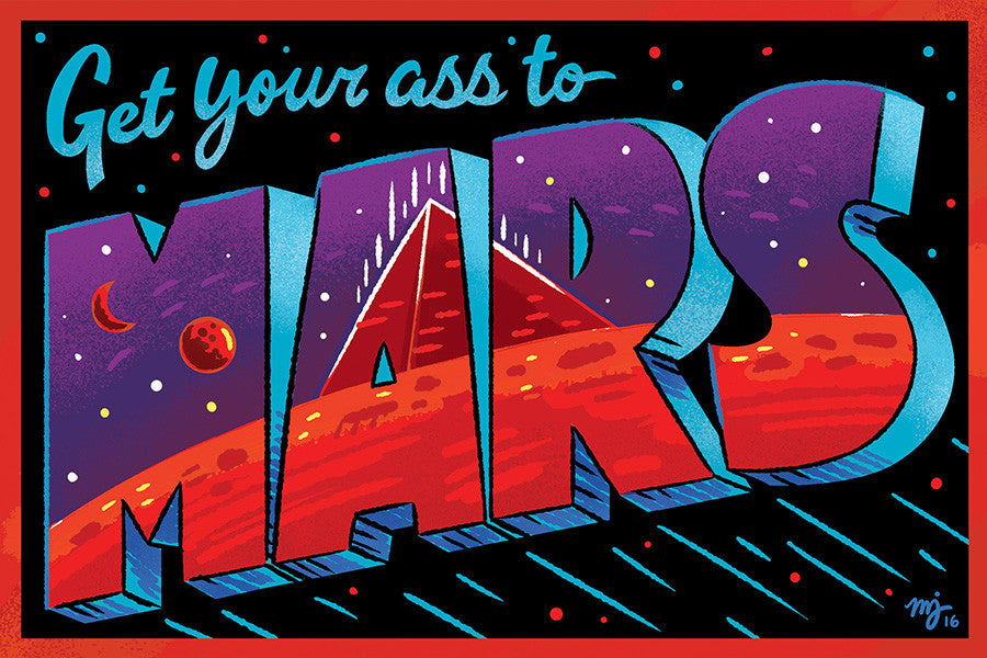 "Miranda Dressler ""Get Your Ass to Mars!"" Postcard Print"