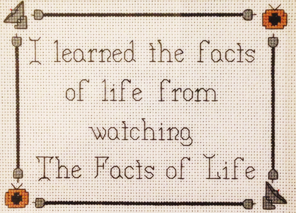 "Oh Sew Nerdy "" I learned the facts of life from watching The Facts of Life"""