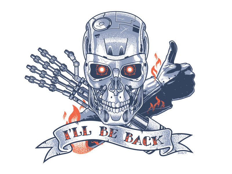"Scott Derby ""I'll Be Back..."" Print"