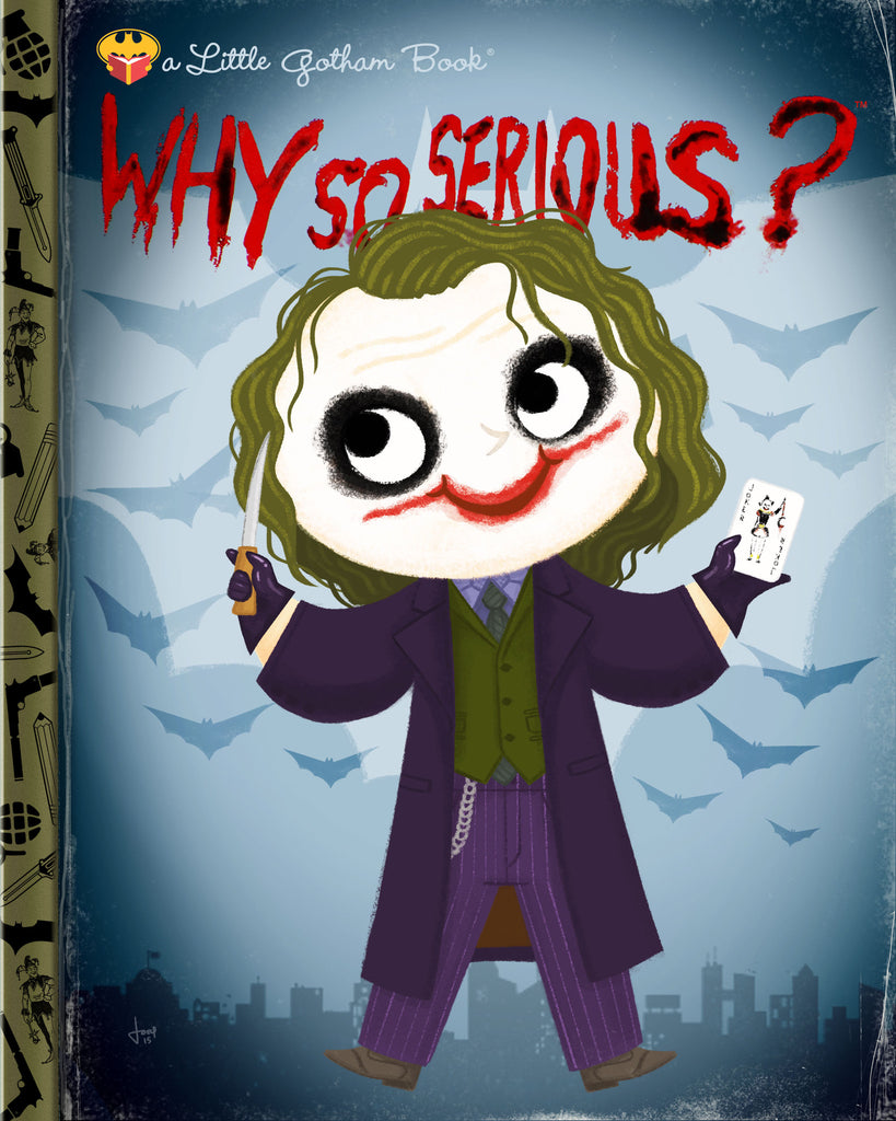 "Joey Spiotto ""Why So Serious?"" Print"