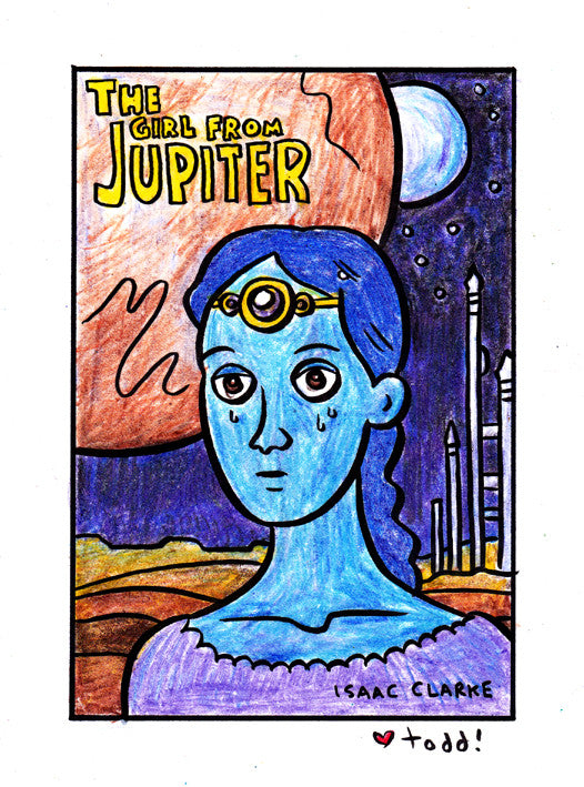 "Toddbot (Todd Webb) ""The Girl From Jupiter"""