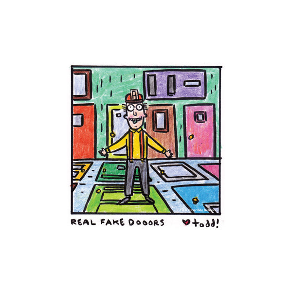 "Toddbot (Todd Webb) ""Real Fake Doors"" Print"