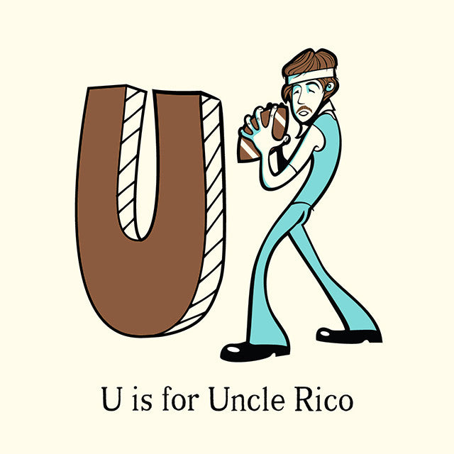 "castlepöp ""U is for Uncle Rico"" Print"