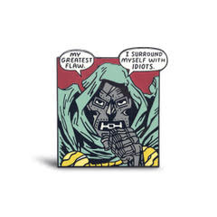 "High Five Pins ""Doom's Greatest Flaw"" Pin"