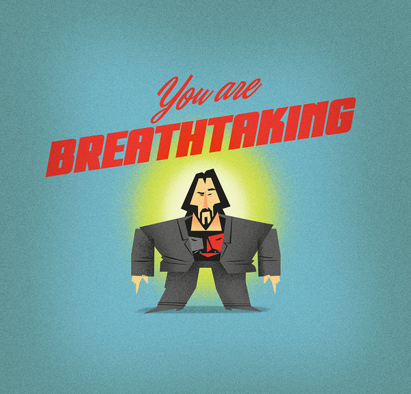 "Mark Borgions ""Mini Keanu says: 'You Are Breathtaking.'"" Print"