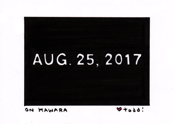 "Toddbot - Todd Webb ""On Kawara"""