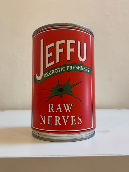 "Jeffu Warmouth ""Raw Nerves"" Can"