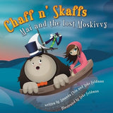 "Luke Feldman and Amanda Chin ""Chaff n' Skaffs: Mai and the Lost Moskivvy"" Book"
