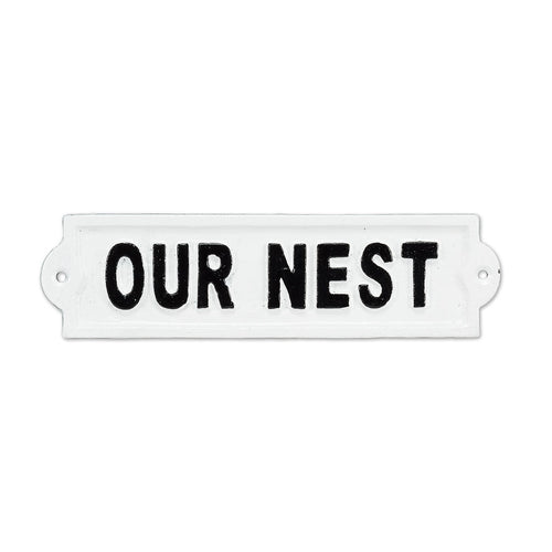 Our Nest White Iron Sign