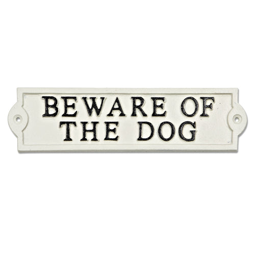 Beware of the Dog White Iron Sign