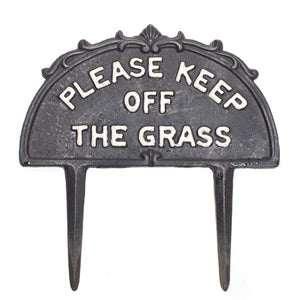 Please Keep Off the Grass Iron Stake