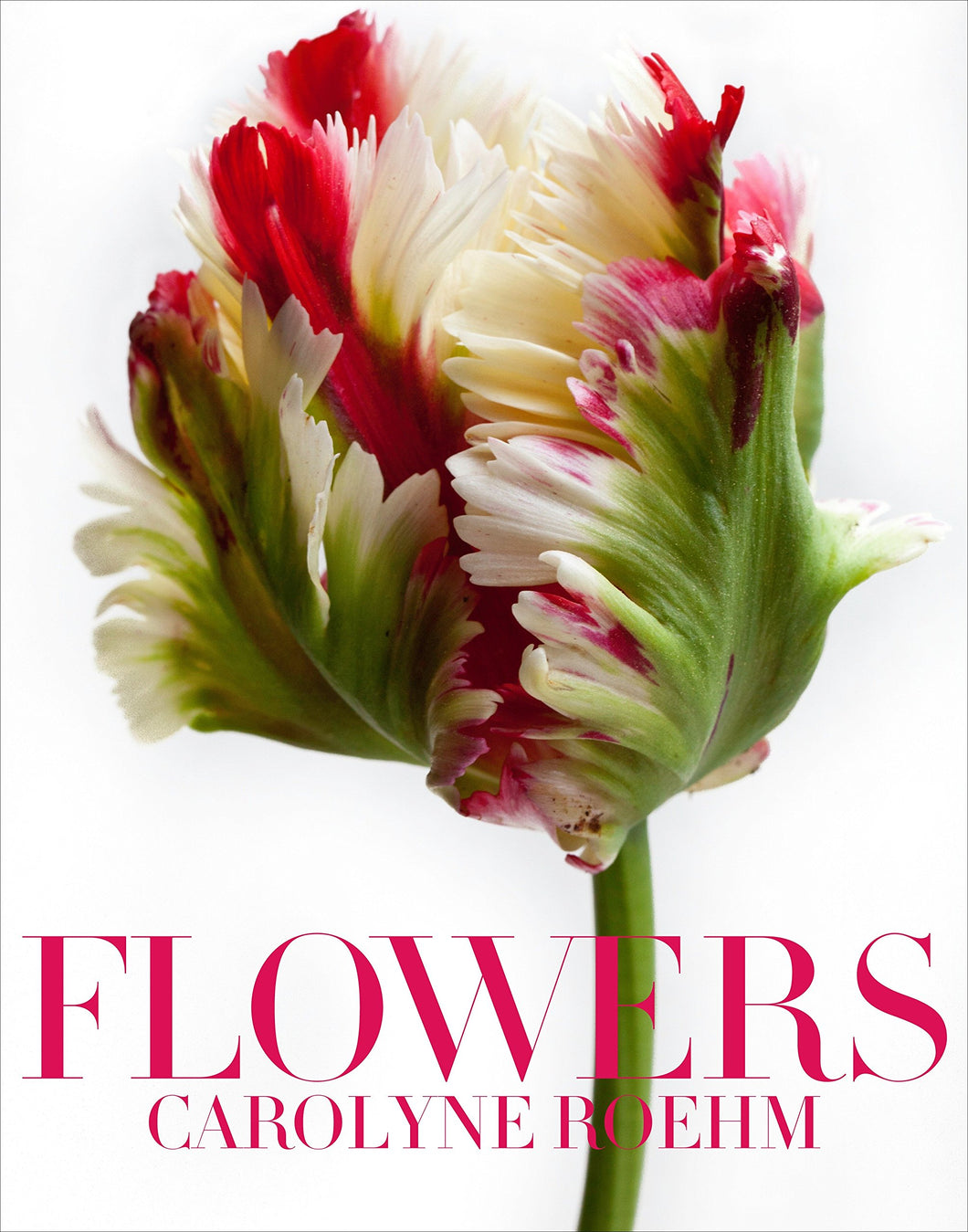 Flowers by Carolyn Roehm