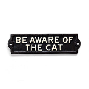 Be Aware of the Cat Black Iron Sign