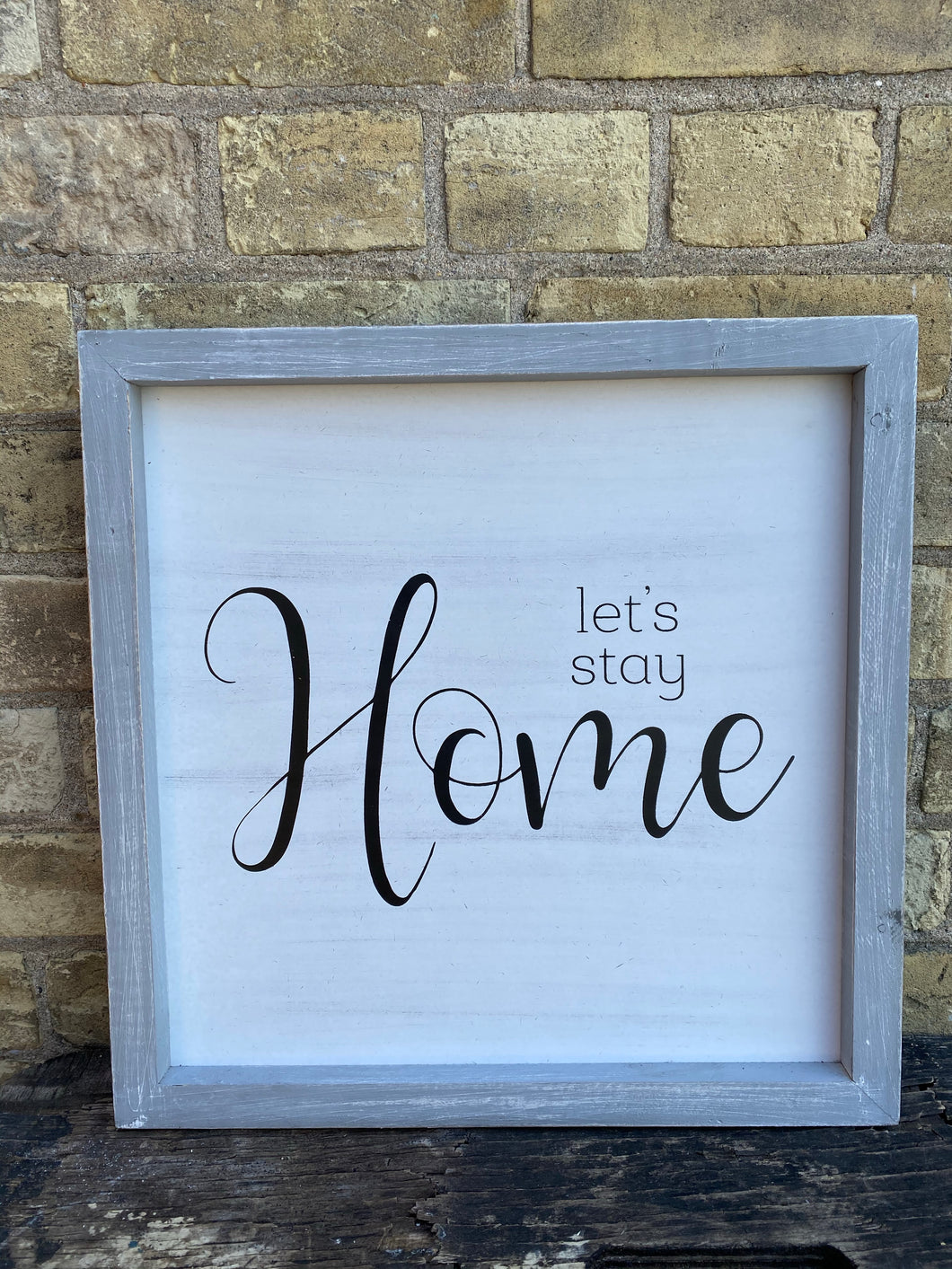 Let's Stay Home Grey Sign