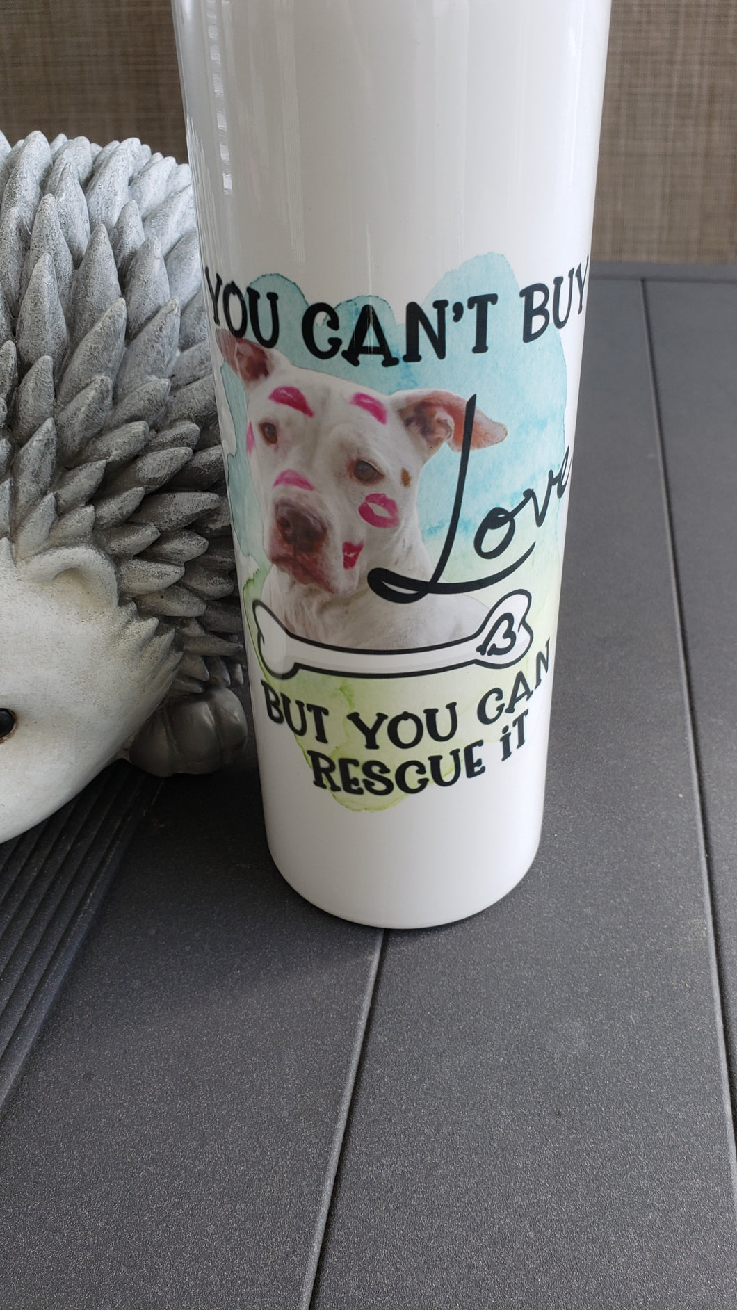 Rescue Tumbler Can't Buy Love
