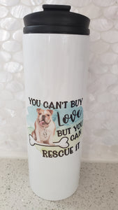 Rescue Love Bulldog Design Tumbler