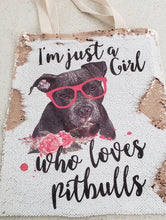 "Pittie ""I'm Just a Girl Who Loves Pitbulls"" Sequin Tote Bag"