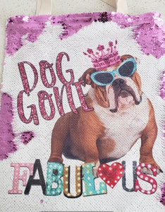 "Bulldog ""Dog Gon Fabulous"" Sequin Tote Bag"