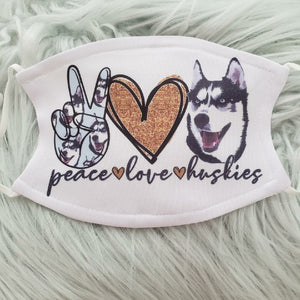 Peace Love Huskies Mask