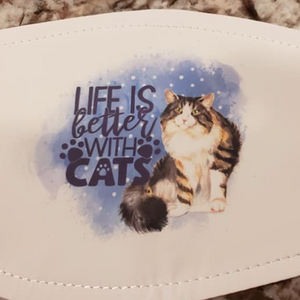 "Cat ""Life Is Better With Cats"" Mask"