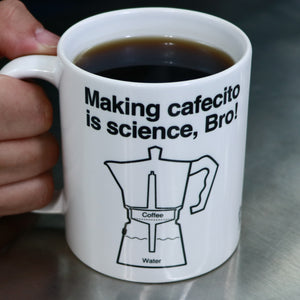 Making cafecito is science, Bro! Mug 11oz