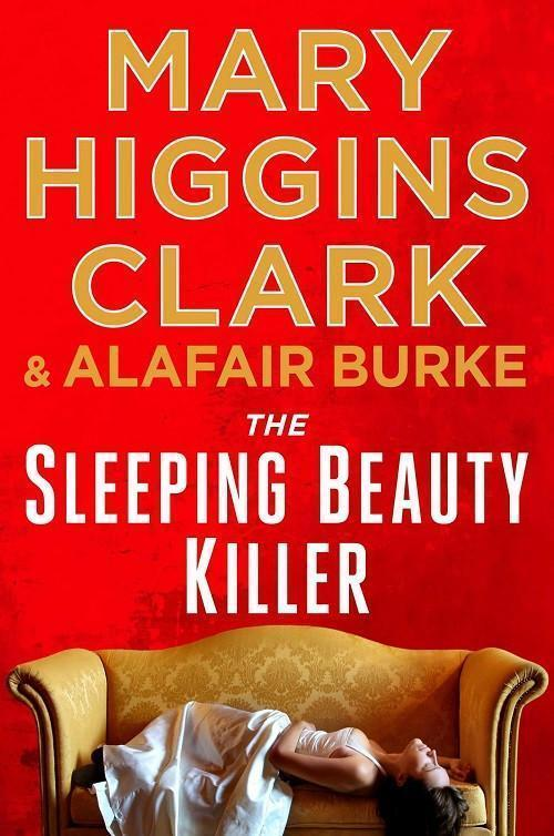 The Sleeping Beauty Killer by Mary Higgins Clark and Alafair Burke - A Novel Nook