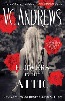 Flowers In The Attic by V.C. Andrews - A Novel Nook