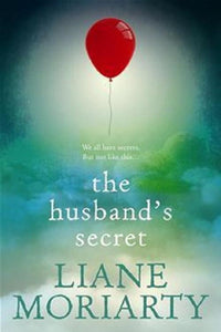 The Husband's Secret by Liane Moriarty - A Novel Nook