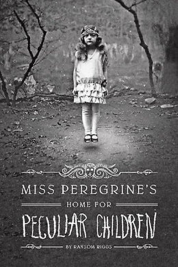 Miss Peregrine's Home for Peculiar Children by Ransom Riggs - A Novel Nook