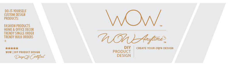 WOW | DIY Product Design - create your own design