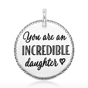 Candid Silver 25mm round engraved scroll frame 'you are an incredible daughter'