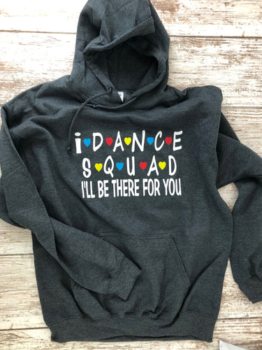 Dance Squad Hoodie Dark Heather with Name on Lower Back - I Dance Project