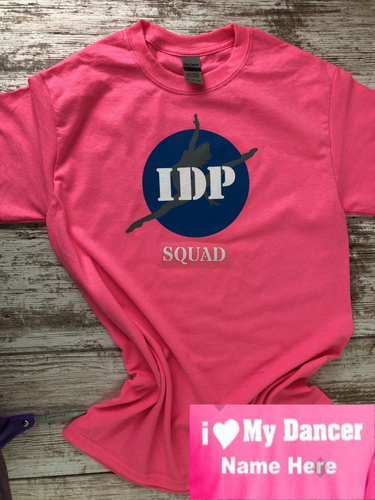 IDP SQUAD Bright Pink, with I Heart my dancer on the back - I Dance Project