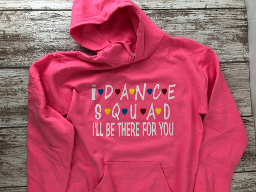 Dance Squad Hoodie Bright Pink with name on lower back - I Dance Project
