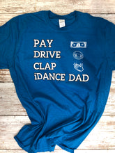 Load image into Gallery viewer, Dad T-shirt, I dance dad 2020 T-shirt