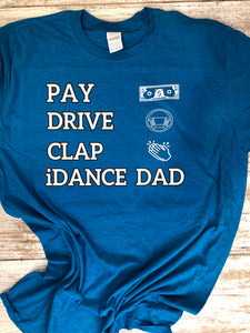Dad T-shirt, I dance dad 2020 T-shirt