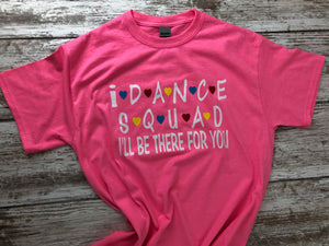 Dance Squad Bright Pink t-shirt without name on lower back - I Dance Project