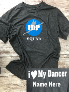 IDP SQUAD Dark Heather, with I Heart my dancer on the back - I Dance Project