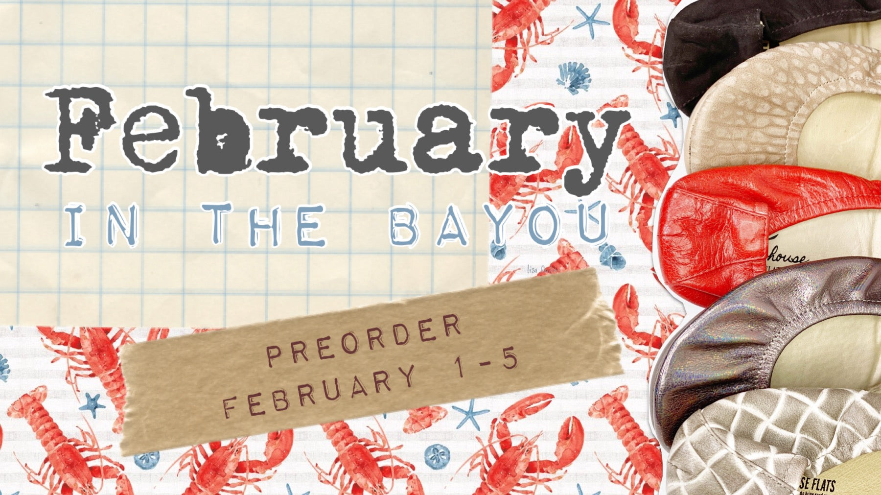 February Preorder Collection | In the Bayou