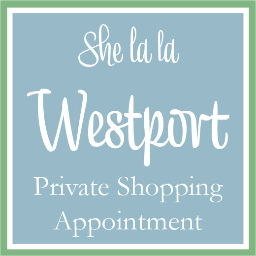 Westport Private Shopping Appointment
