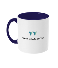 Load image into Gallery viewer, #WomenInTechChat Two Toned Mug