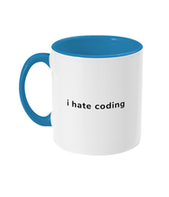 Load image into Gallery viewer, I Hate Coding Two Toned Mug