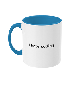 I Hate Coding Two Toned Mug