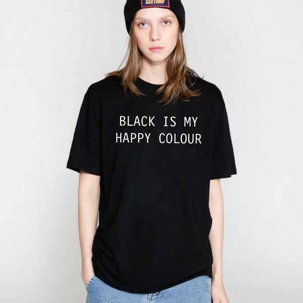 """Black is my happy color"" T-shirt"