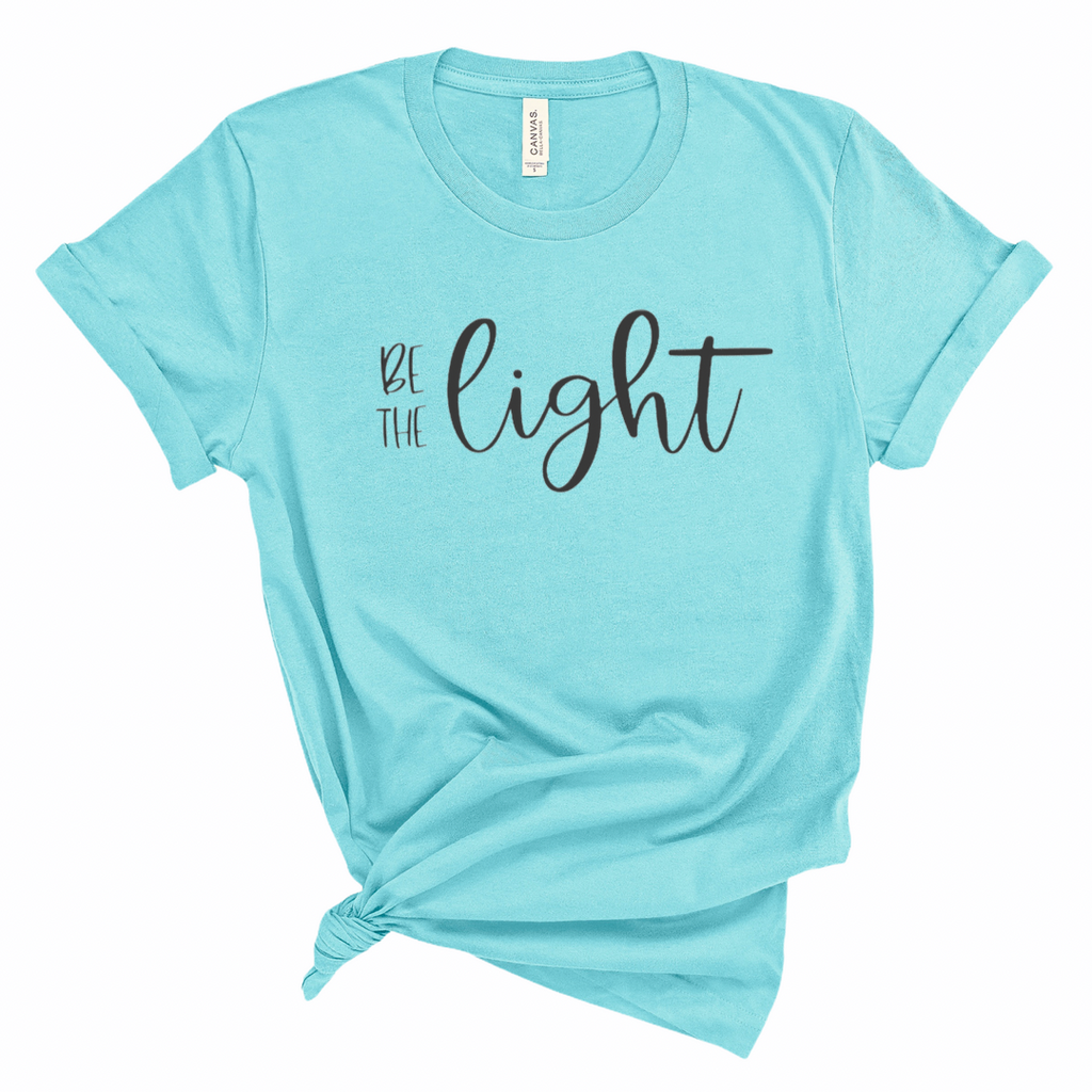 Be The Light  - Graphic Tee