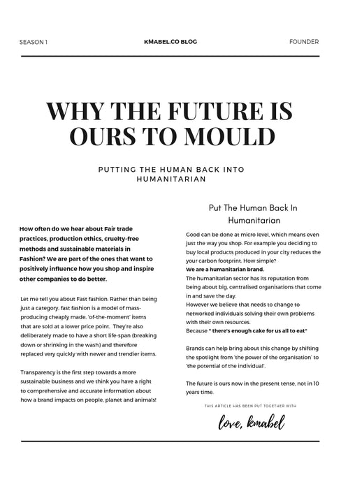 WHY THE FUTURE IS OURS TO MOULD