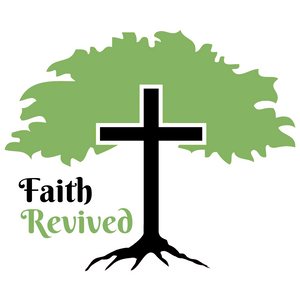 Faith Revived