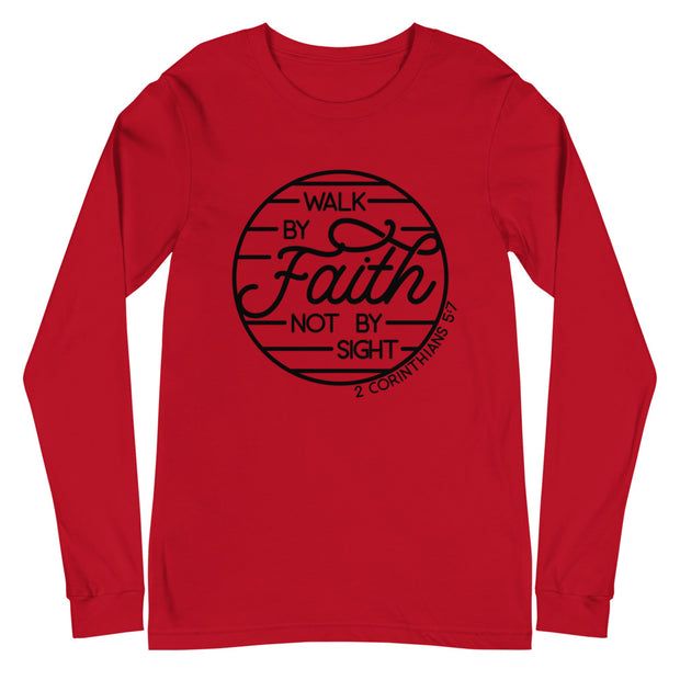 Walk by Faith Unisex Long Sleeve Tee