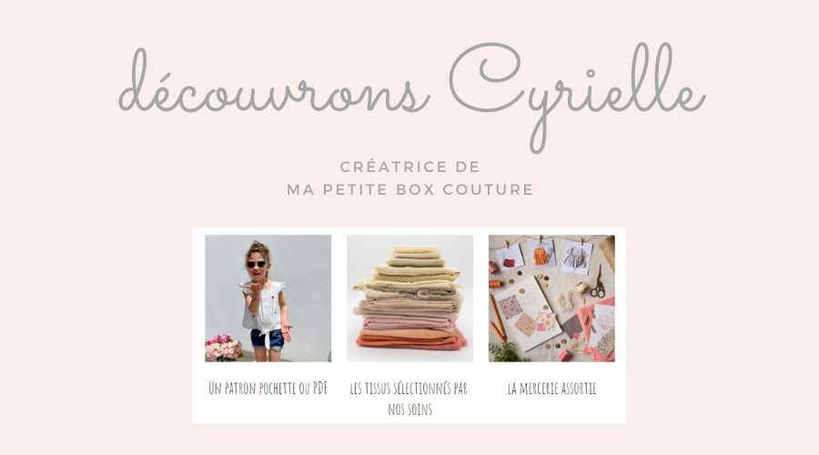 interview Cyrielle ma petite box couture
